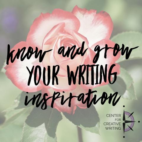 Know and grow your writing inspiration