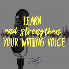 Learn and strengthen your writing voice (text over image of microphone with multicolored sound waves in the background)