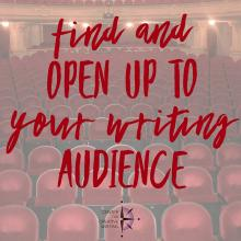 Find and open up to your writing audience (text over lightened image of an empty theater of red velvet seats)