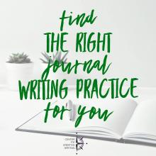 Find the right journal writing practice for your_text over lightened image of open journal with pen and potted succulents in the background